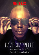 Dave Chappelle: Equanimity and The Bird Revelation Netflix ES (España)