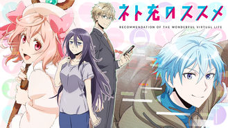 Recovery Of An Mmo Junkie 2017 On Netflix Japan Check Worldwide